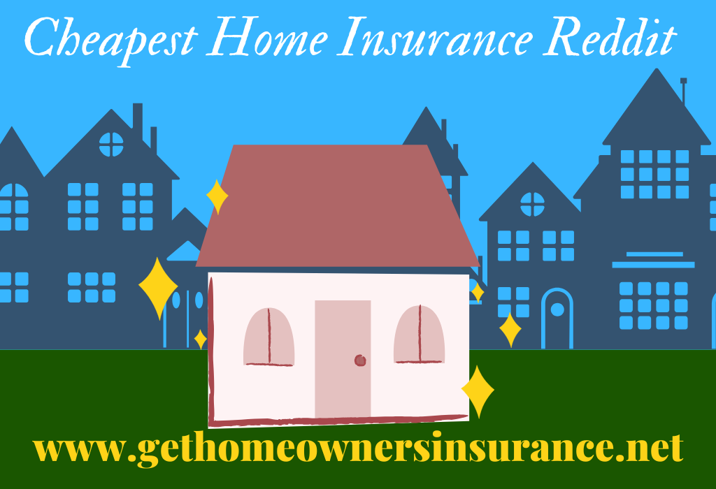Cheapest Home Insurance Quotes