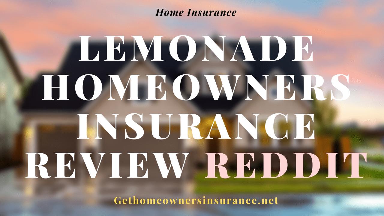 Lemonade Homeowners Insurance Review Reddit