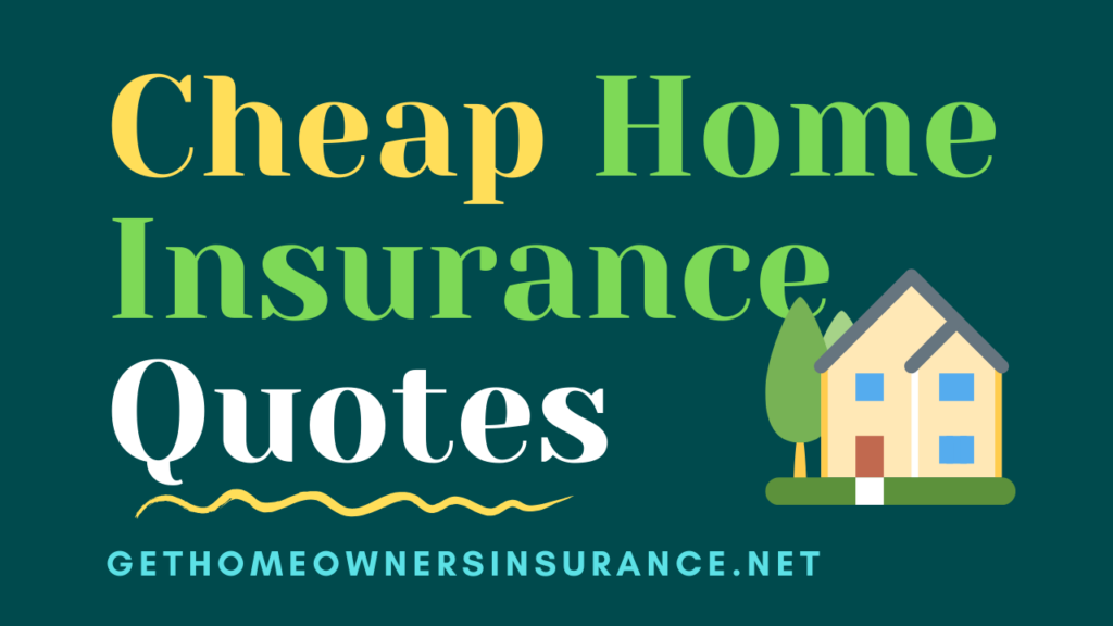 Cheap_Home_Insurance-Quotes