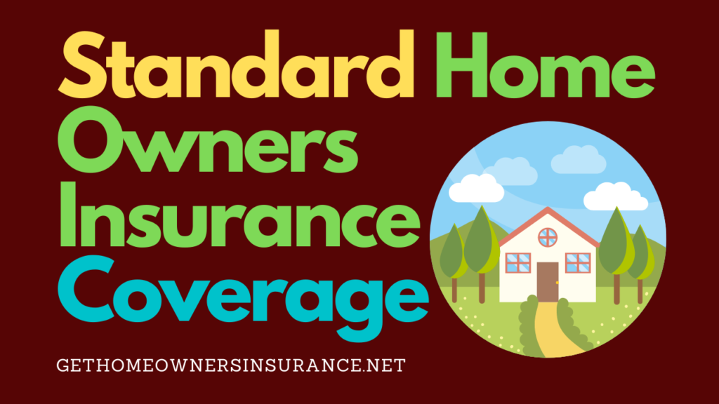 Standard_Home_Owners_Insurance_Coverage