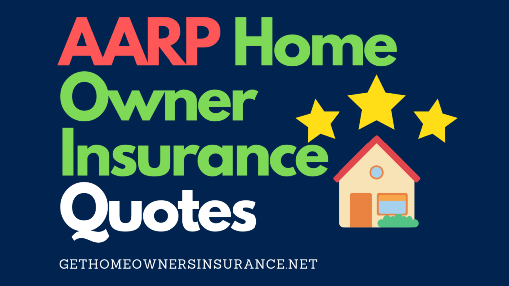 AARP Home Owner Insurance Quotes