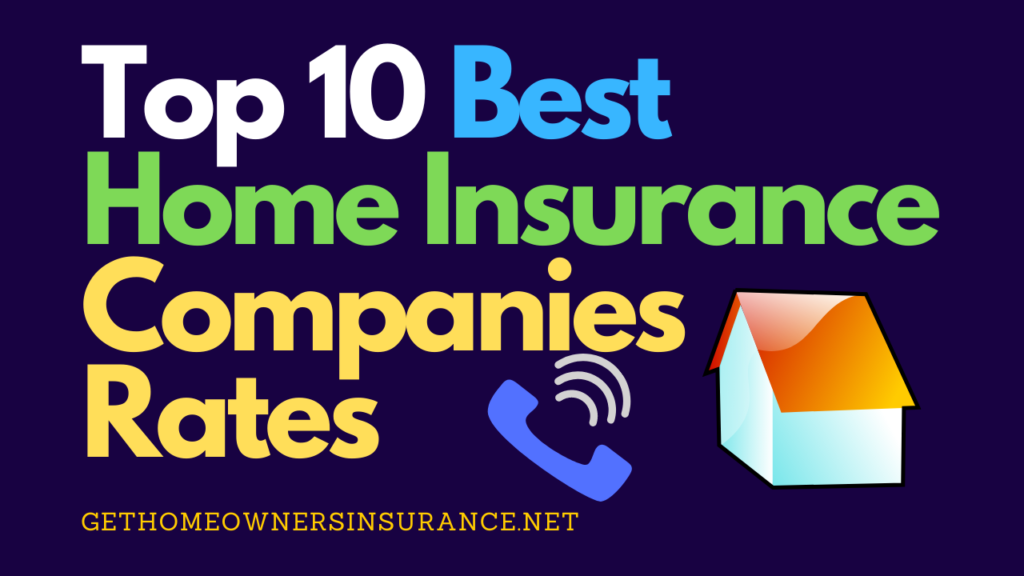 Top 10 Best Home Insurance Companies Rates The Truth