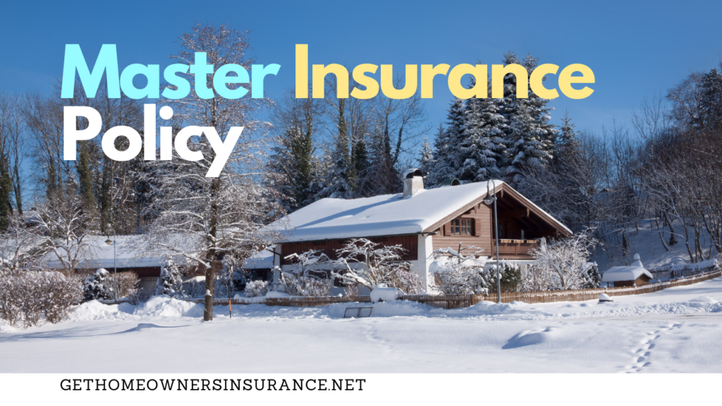 Master Insurance for Homeowners
