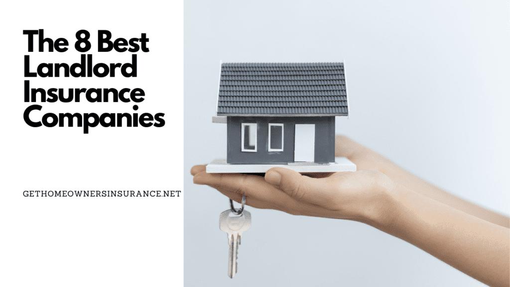 Best Landlord Insurance Companies