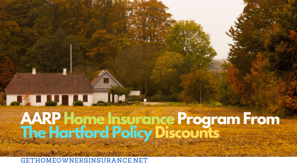 AARP Home Insurance Program From The Hartford Policy