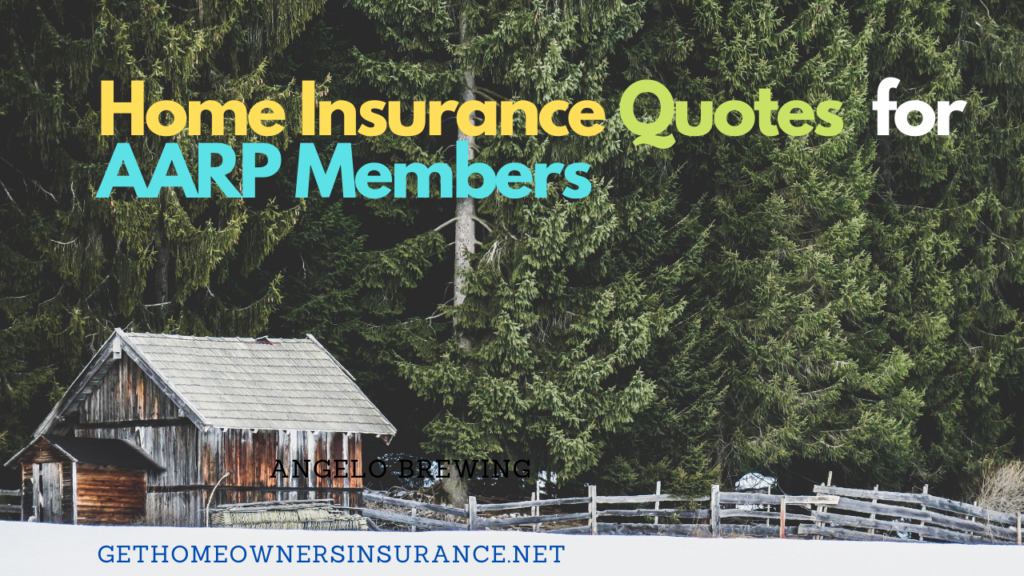 Home Insurance Quotes for AARP Members