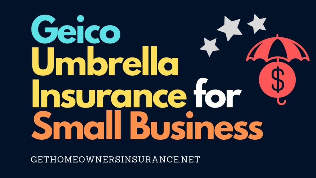 Geico Umbrella Insurance