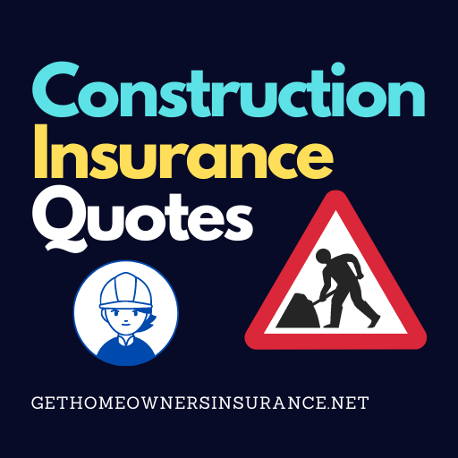 Construction Insurance Quotes