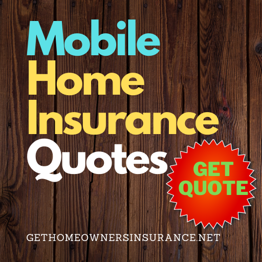 Mobile Home Insurance Quotes