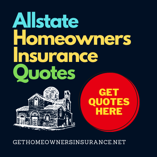 Allstate Homeowners Insurance Quotes