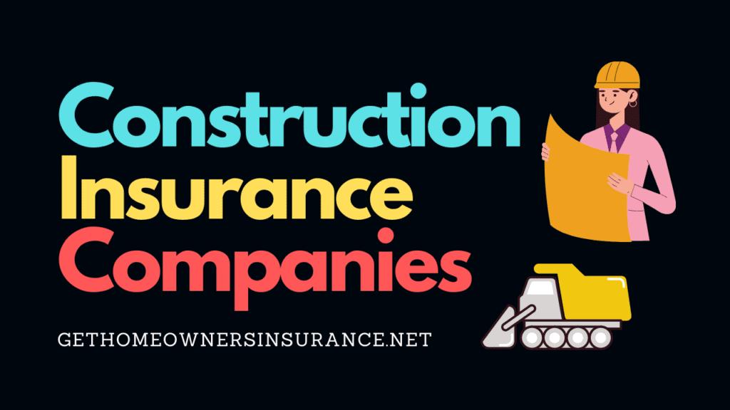 Construction Insurance Companies Plan